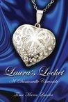 Laura's Locket: A Dantonville Chronicle