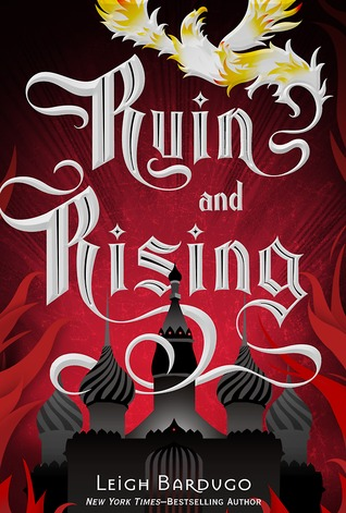 Ruin and Rising (The Grisha #3) by Leigh Bardugo | Review