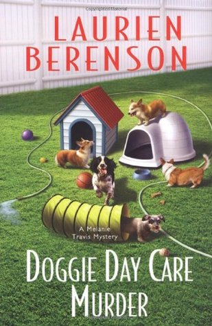 Doggie Day Care Murder (2008) by Laurien Berenson