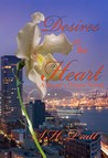 Desires of the Heart (A Heart's Desire Novel)