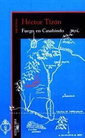 Fuego en Casabindo  by  Héctor Tizón