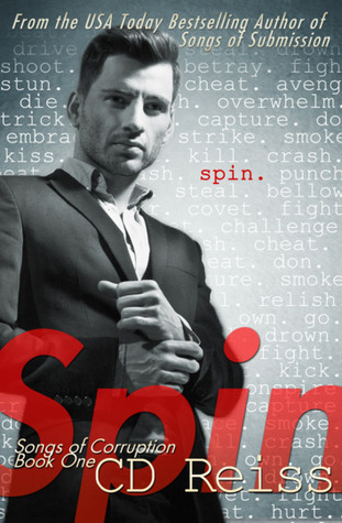 Spin (Songs of Corruption, #1)