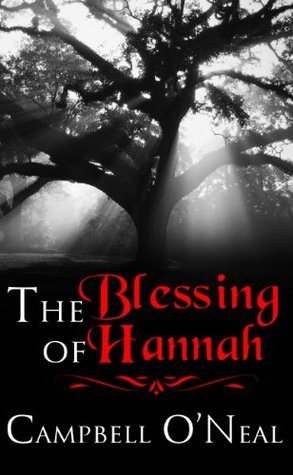 The Blessing of Hannah  by  Campbell ONeal