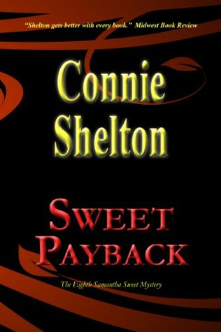 Sweet Payback by Connie Shelton