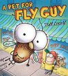 A Pet for Fly Guy (Fly Guy, #15)