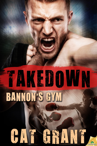 Recent Release Review : Takedown by Cat Grant