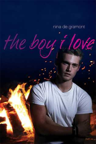 The Boy I Love by Nina de Gramont