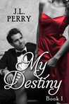 My Destiny (Destiny Series #1)