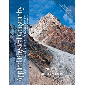 Applied Physical Geography in the Laboratory for Geosystems 8th (Eighth) Edition byChristopherson Robert W. Christopherson