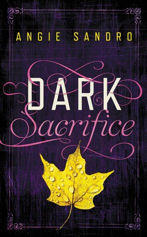 Dark Sacrifice by Angie Sandro