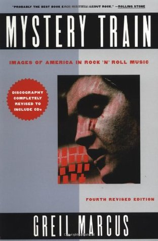 Mystery Train: Images of America in Rock 'n' Roll (Paperback)