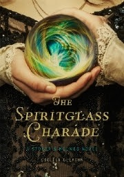 http://www.goodreads.com/book/show/20385060-the-spiritglass-charade