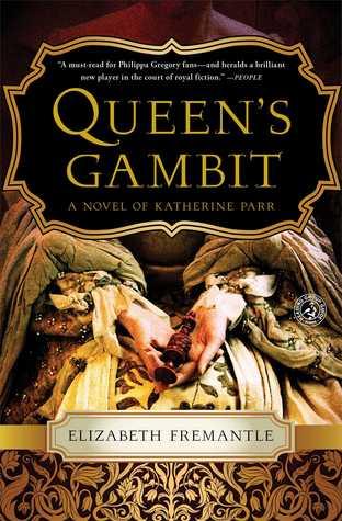 Queen's Gambit: A Novel of Katherine Parr