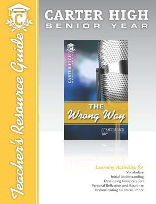 The Wrong Way Teachers Resource Guide CD  by  Saddleback Educational Publishing