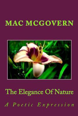 A Poetic Expression the Elegance of Nature Mac McGovern