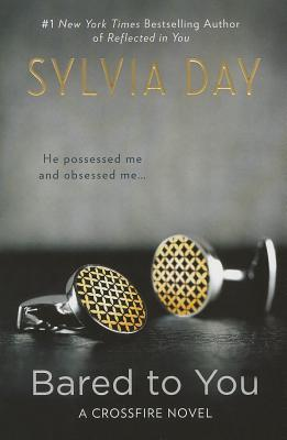 Book Review: Sylvia Day's Bared to You
