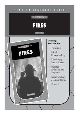 Fires Teacher Resource Guide  by  Ann Weil