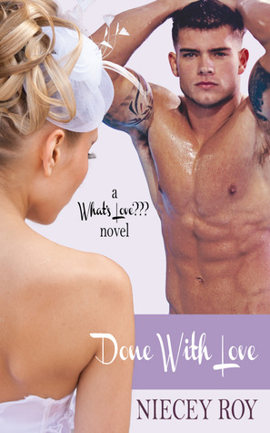 Done With Love (What's Love??? novel, #2)