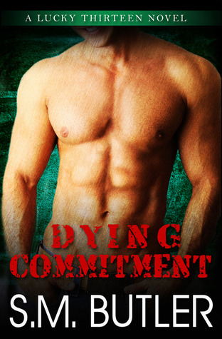 Dying Commitment (Lucky Thirteen, #3)