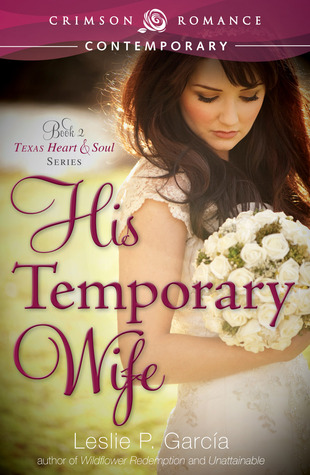 His Temporary Wife by Leslie P. Garcia