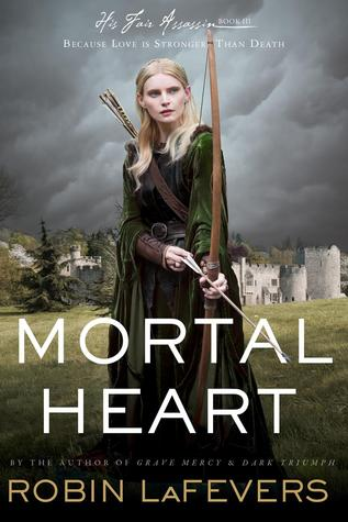 Mortal Heart by Robin LaFevers (His Fair Assassin #3)