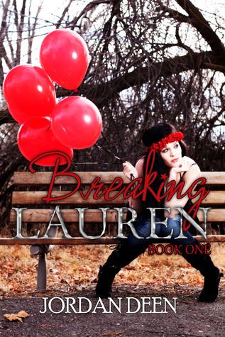Breaking Lauren (Lauren, #1)