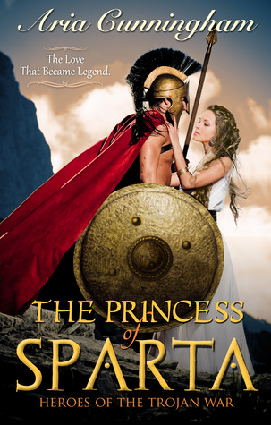 The Princess of Sparta by Aria Cunningham