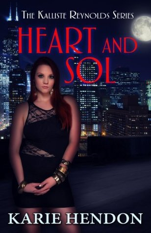 Heart and Sol by Karie Hendon