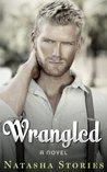 Wrangled (Rustled #2)
