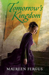 Tomorrow's Kingdom (The Gypsy King #3)