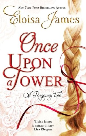 Once Upon a Tower: Number 5 in series Eloisa James