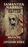 Massacre at Lonesome Ridge (Lonesome Ridge, #1)