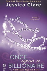 Book 4: ONCE UPON A BILLIONAIRE