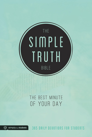 The Simple Truth Bible: The Best Minute of Your Day  by  Group Publishing