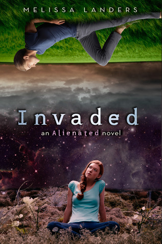 Invaded (Alienated #2) by Melissa Landers