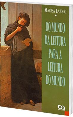Do mundo da leitura para a leitura do mundo  by  Marisa Lajolo