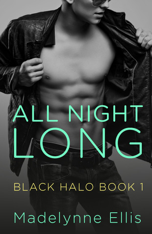 All Night Long (Black Halo, #1)