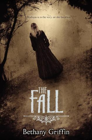 Review: The Fall by Bethany Griffin
