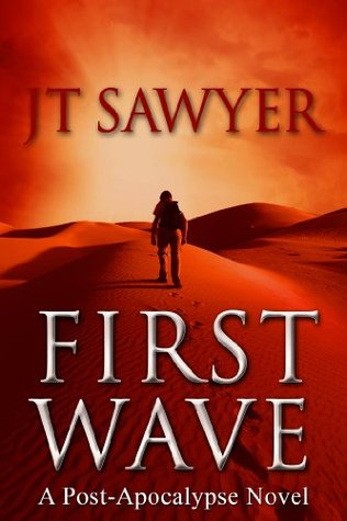 First Wave (Travis Combs Thrillers, #1)