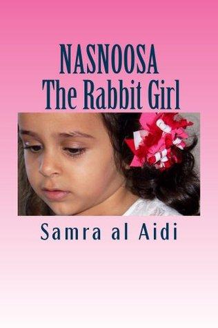 NASNOOSA : The Rabbit Girl Samra Al Aidi
