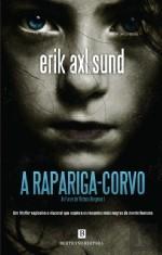 A Rapariga-Corvo (Victoria Bergmans svaghet, #1)