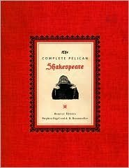The Complete Pelican Shakespeare 2nd (Second) Edition Text Only  by  William Shakespeare