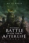 Blue Courage (Battle for the Afterlife Saga #1-3)