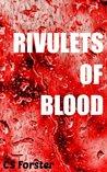 Rivulets of Blood
