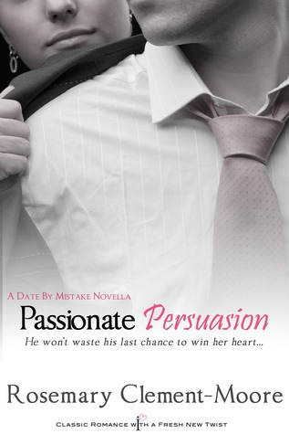 {Review} Passionate Persuasion by Rosemary Clement-Moore