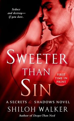 Sweeter Than Sin (Secrets & Shadows, #2)
