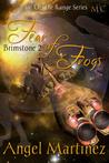 Fear of Frogs (Brimstone, #2)