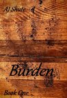 Burden (The Burden Trilogy)
