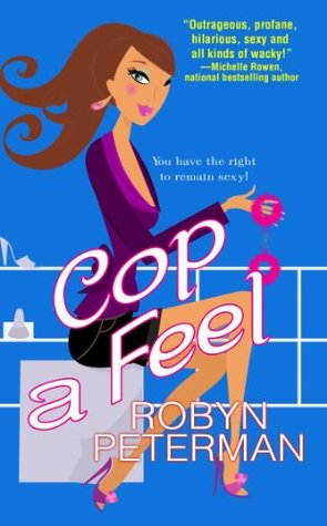 Cop a Feel (Handcuffs and Happily Ever Afters, #3)
