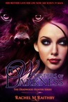 Whispers of Darkness (The Deadwood Hunter, #2)